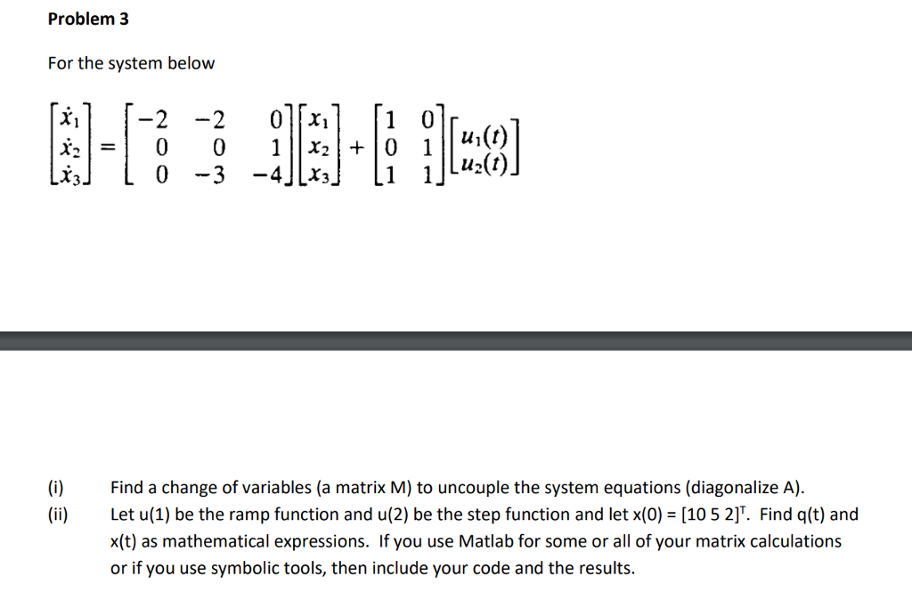 Problem 3 For The System Below U1t Lx3 I Fid A Chegg