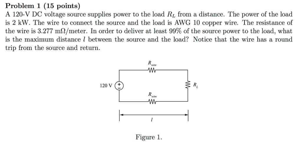 Solved: Problem 1 (15 Points) A 120-V DC Voltage Source Su ... on