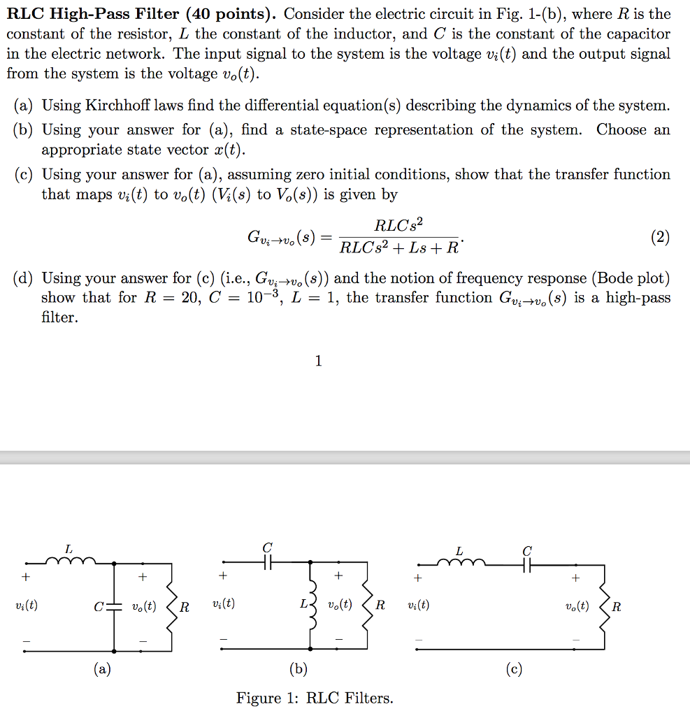Solved Rlc Low Pass Filter Consider The Electric Circuit What Is Meant By In Fig 1 B Where R Constant Of