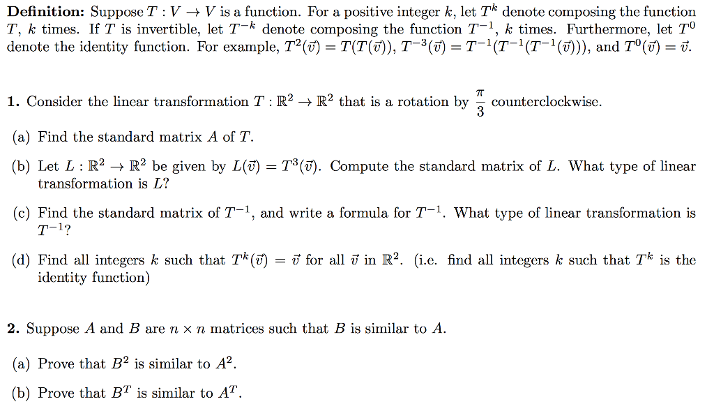 Perfect Definition: Suppose T : V ? V Is Function. For A Positive Integer K