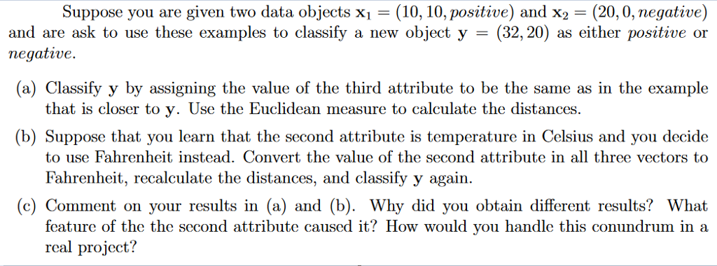 Solved Suppose You Are Given Two Data Objects X1 10