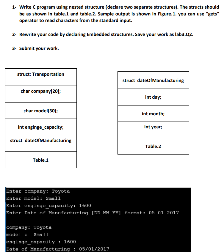 Solved: 1- Write C Program Using Nested Structure (declare