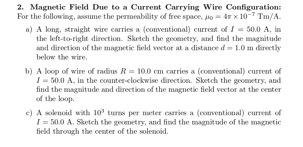 Solved: 2. Magnetic Field Due To A Current Carrying Wire C ...