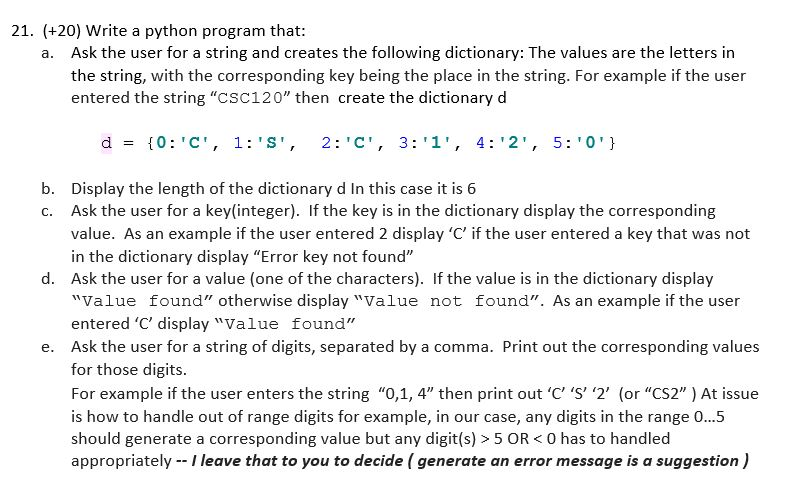 Solved 21 20 Write A Python Program That Ask The Use