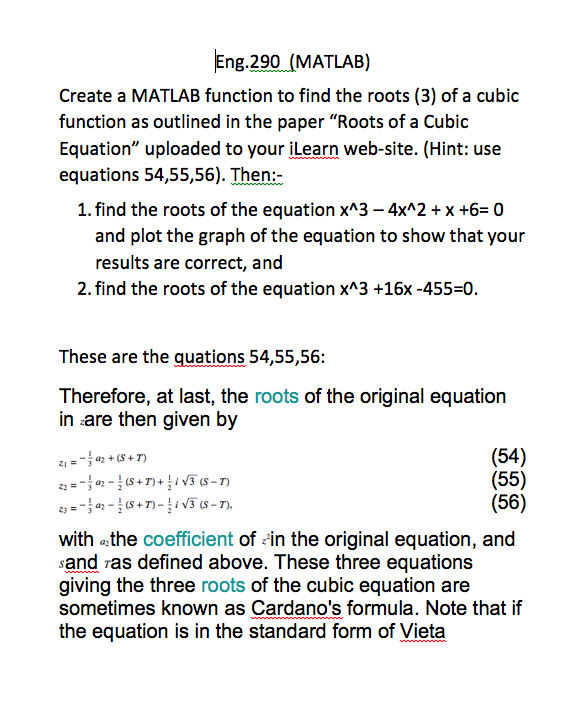 Solved Create A Matlab Function To Find The Roots 3 Of