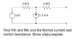 Find Vth and Rth and the Norton current and nort