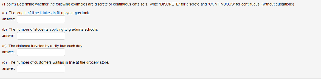 Solved Determine Whether The Following Examples Are Discr