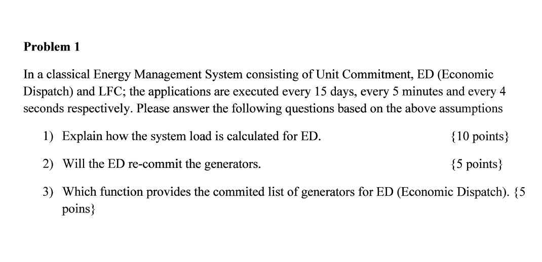 In a classical Energy Management System consisting