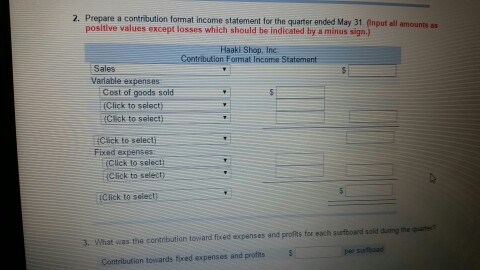 Solved 2 Prepare A Contribution Format Income Statement