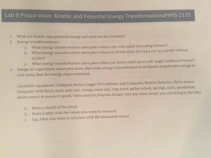 It Takes Lot Of Energy To Prepare For >> Solved What Are Kinetic And Potential Energy And What Are