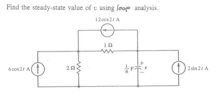find the steady-state value of v using loop analys