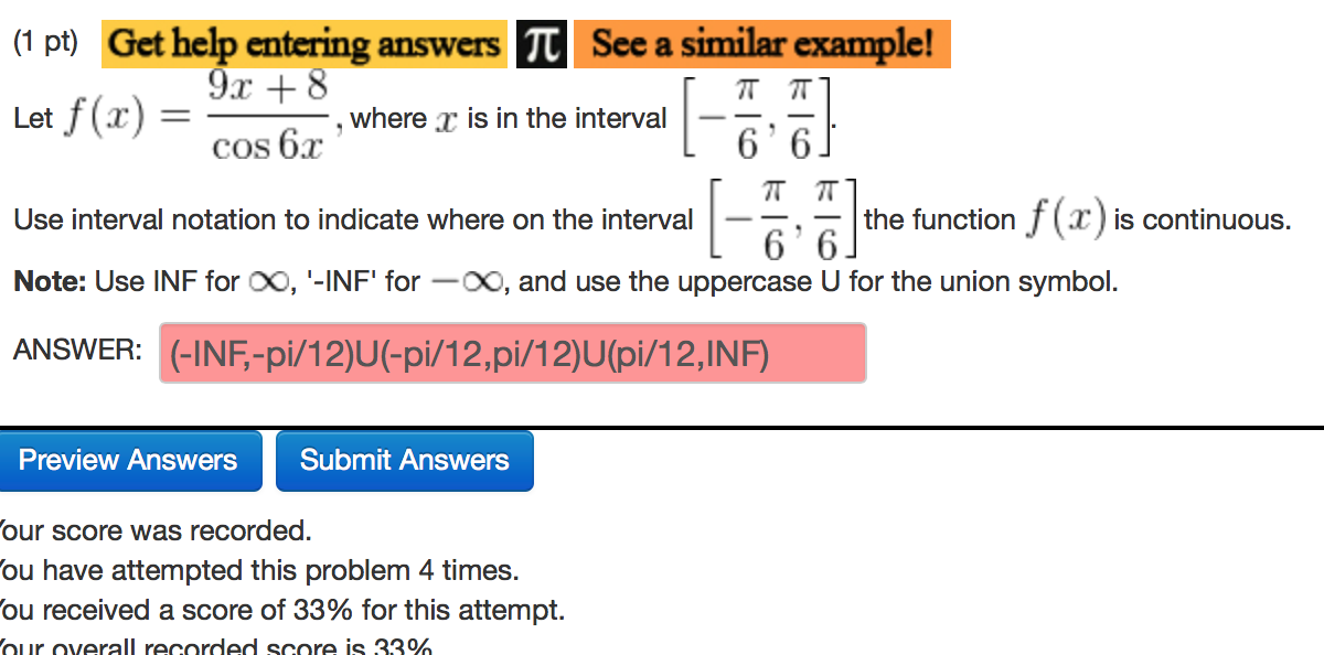 Solved Use The Interval Notation To Indicate Where On The