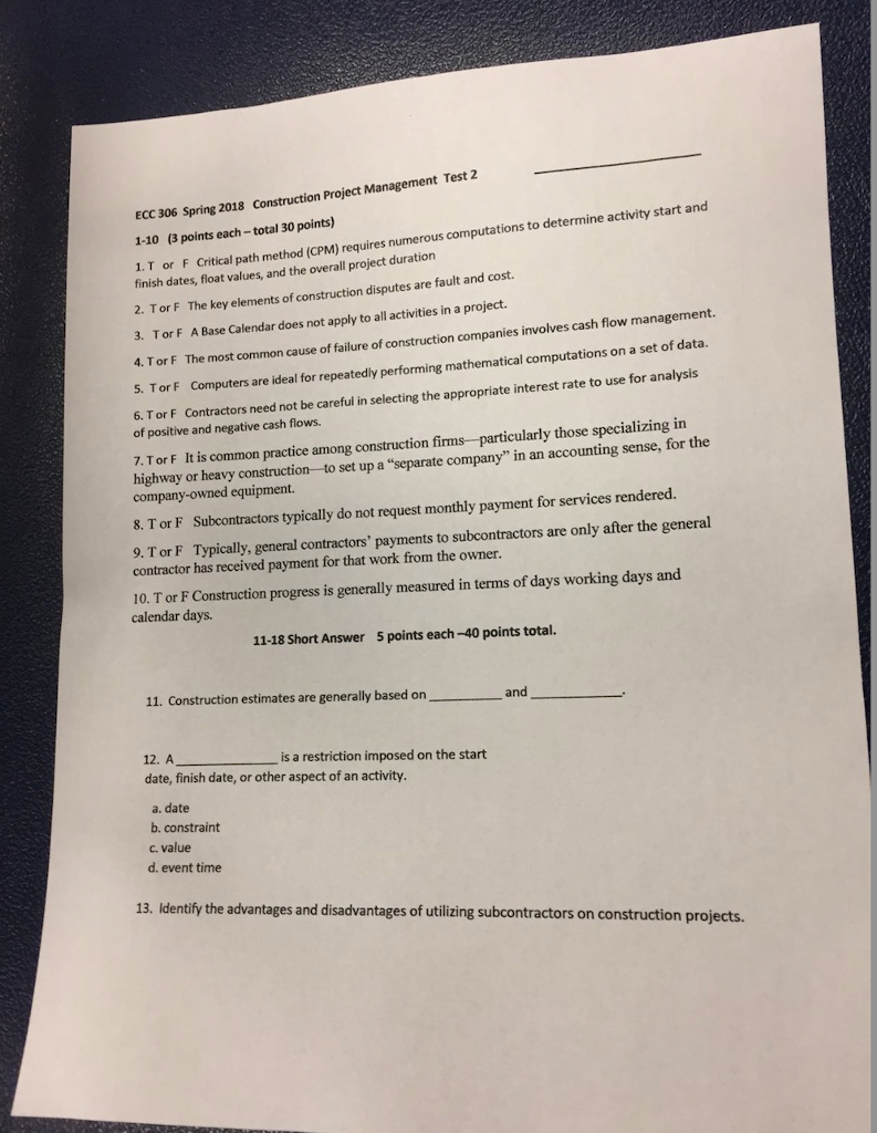 Solved: Test 2 ECC 306 Spring 2018 Construction Project Ma