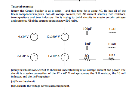 Solved: Tutorial Exercise Jimmy The Circuit Builder Is At