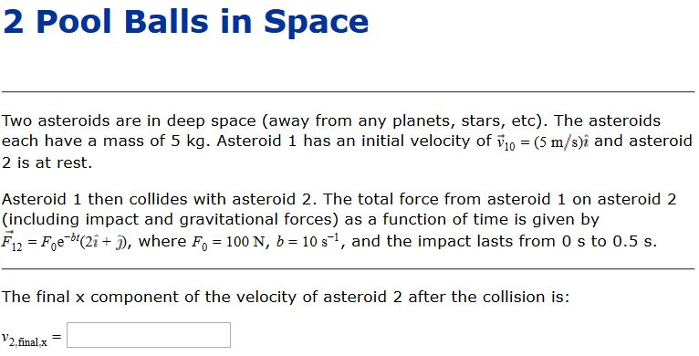 Solved: [transcribed] Two Asteroids Are In Deep Space (awa