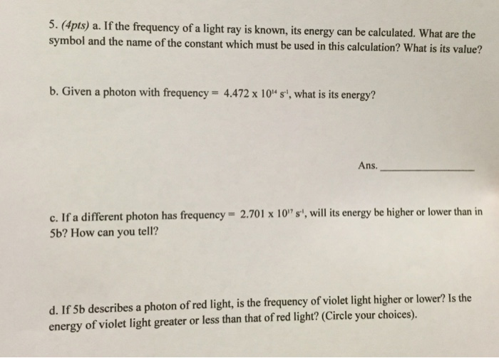 Solved If The Frequency Of A Light Ray Is Known Its Ener