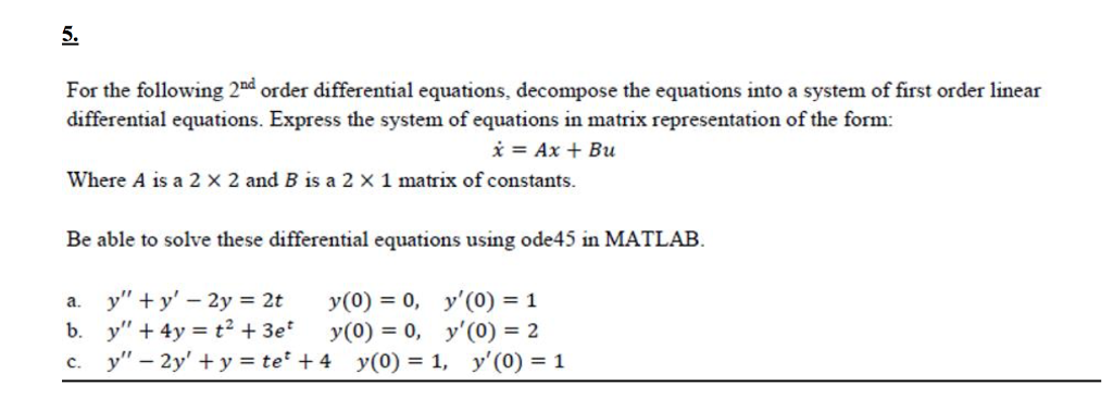 Solved: For The Following 2^nd Order Differential Equation