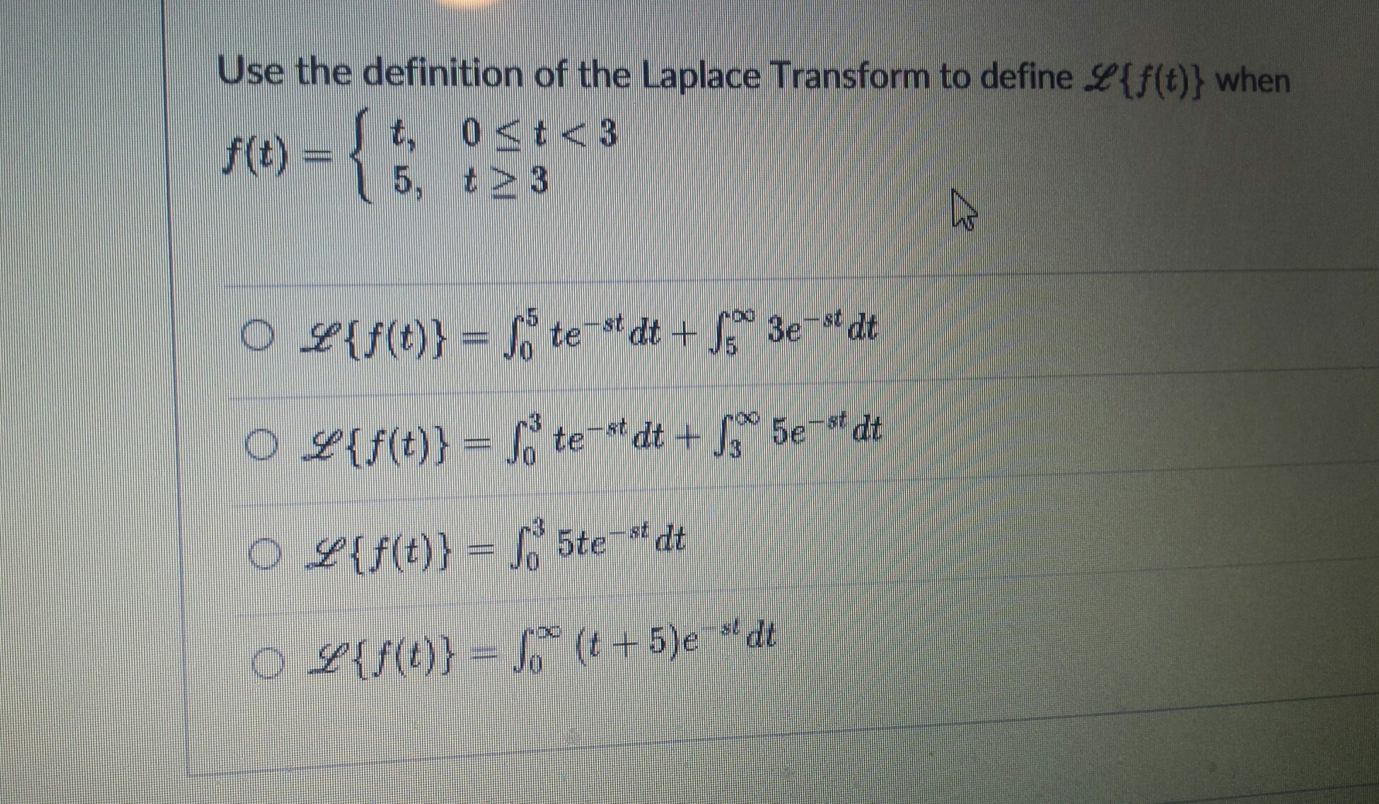 Advanced math archive july 16 2017 chegg use the definition of the laplace transform to define when 5 t3 fandeluxe Choice Image