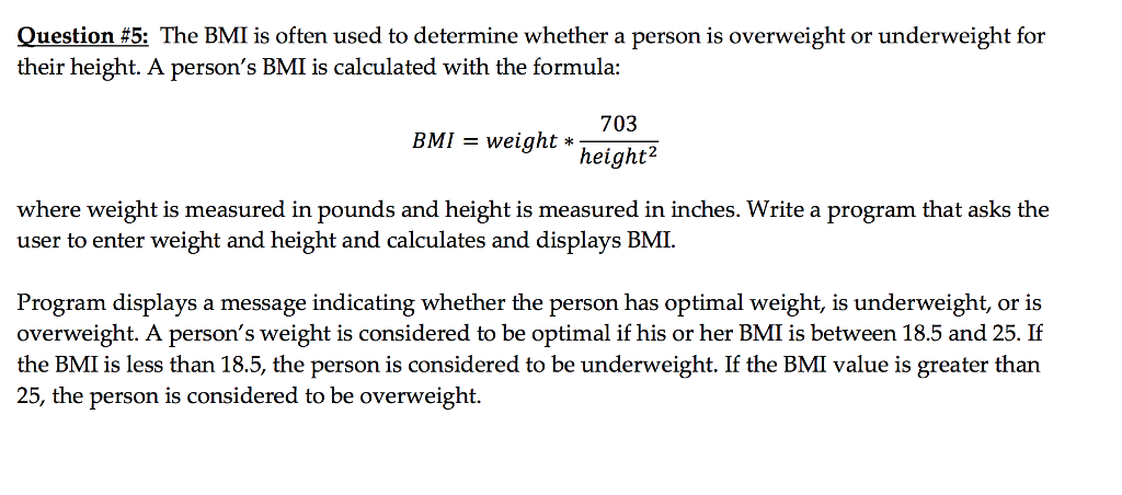 Solved Question 5 The Bmi Is Often Used To Determine Wh Chegg Com