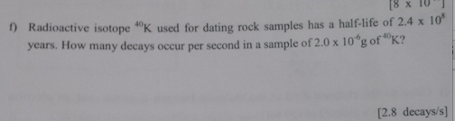 radioactive dating of rock samples Radiometric dating (often called radioactive dating) is a way to find out how old something isthe method compares the amount of a naturally occurring radioactive isotope and its decay.