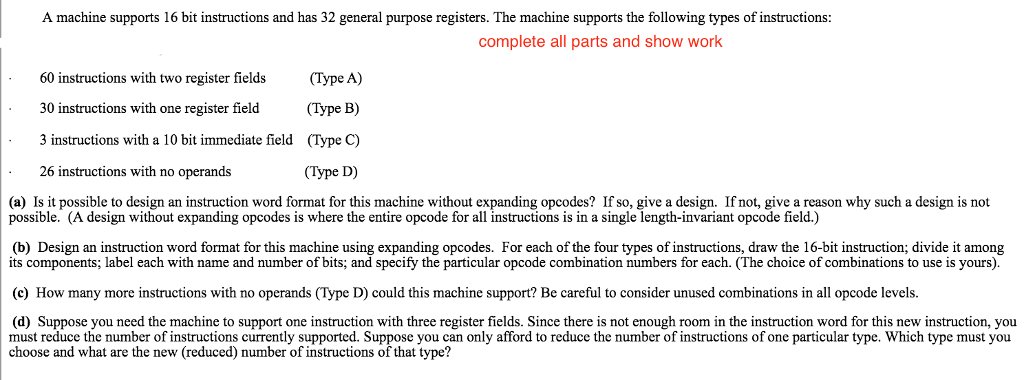 A Machine Supports 16 Bit Instructions And Has 32 Chegg