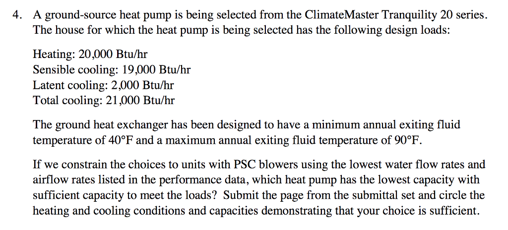A Ground Source Heat Pump Is Being Selected From The ClimateMaster Tranquility 20 Series