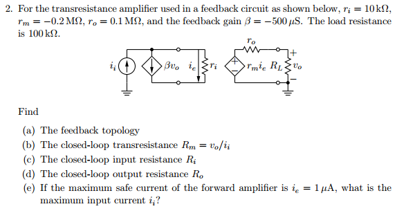 For the transresistance amplifier used in a feedba