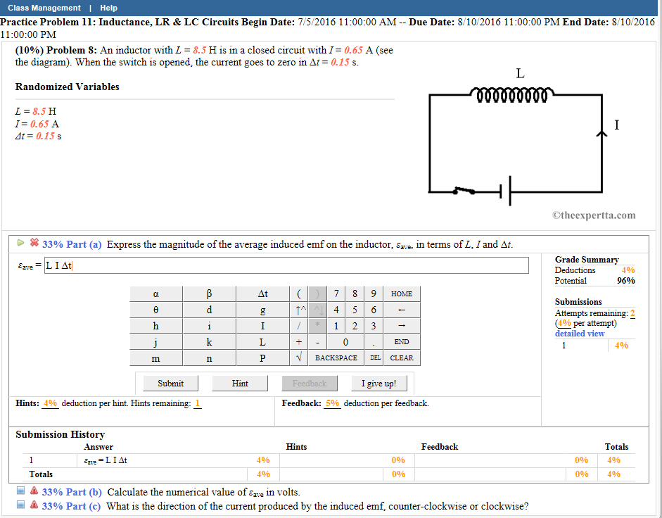 Solved: An Inductor With L = 8.5 H Is In A Closed Circuit ...