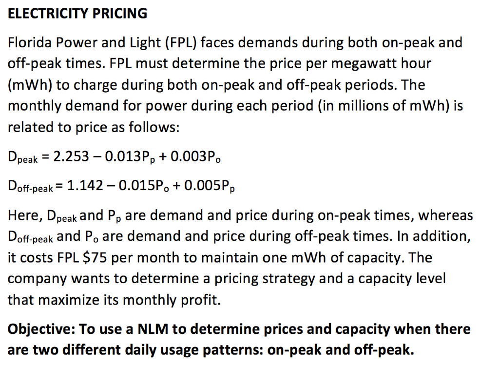 ELECTRICITY PRICING Florida Power And Light (FPL) Faces Demands During Both  On Peak