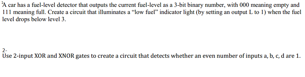 Solved: 1A Car Has A Fuel-level Detector That Outputs The