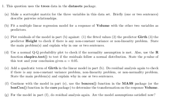 1·This Question Uses The Trees Data In The Dataset
