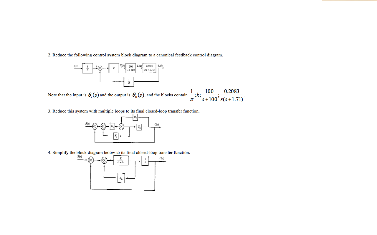 Reduce the following control system block diagram to a canonical feedback  control diagram. Note that the input is 0, (s) and the output is 0 ...