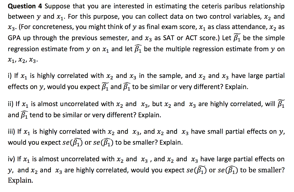 Solved: Suppose That You Are Interested In Estimating The