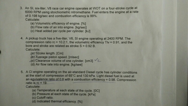Solved: An SI, Six-liter, V8 Race Car Engine Operates At W