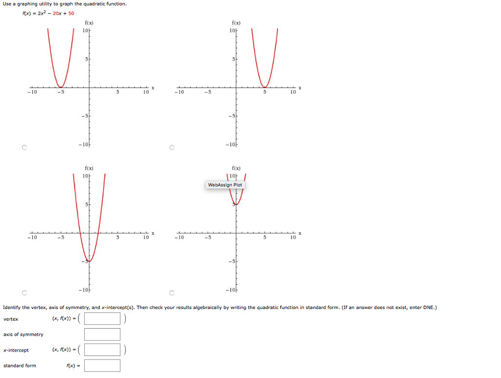 Solved Use A Graphing Utility To Graph The Quadratic Func