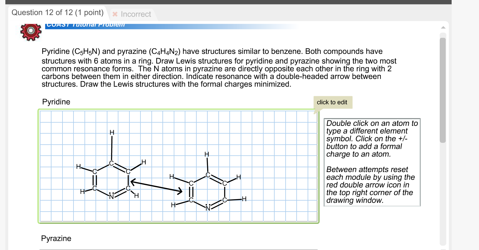 Solved pyridine c5h5n and pyrazine c4h4n2 have s question pyridine c5h5n and pyrazine c4h4n2 have structures similar to benzene both compounds ha ccuart Choice Image