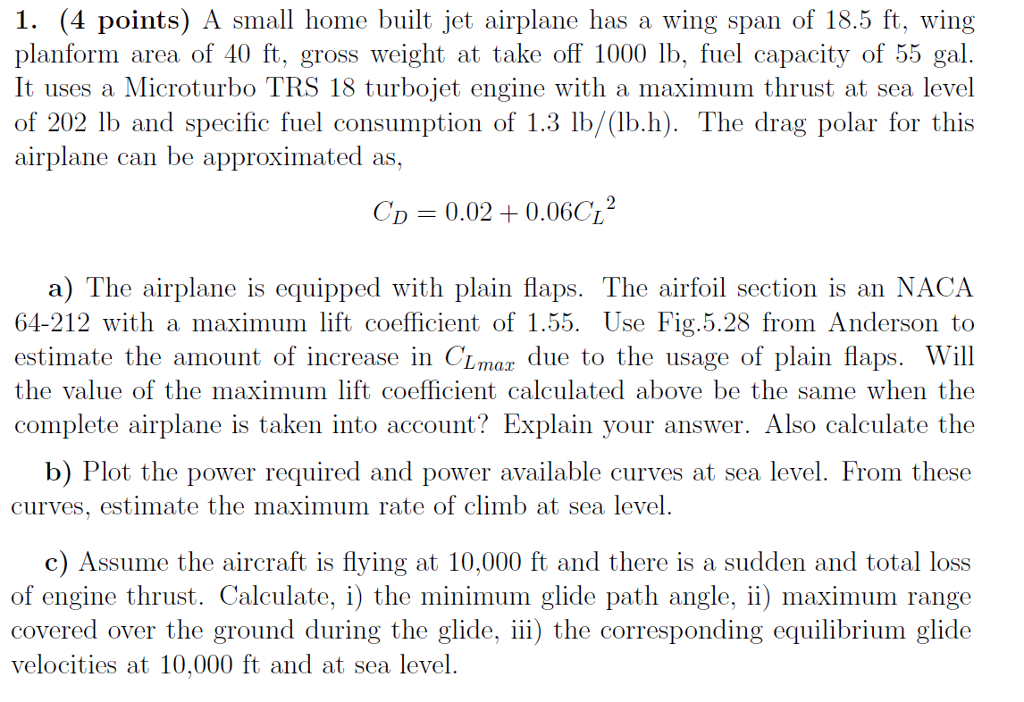 Solved: 1· (4 Points) A Small Home Built Jet Airplane Has