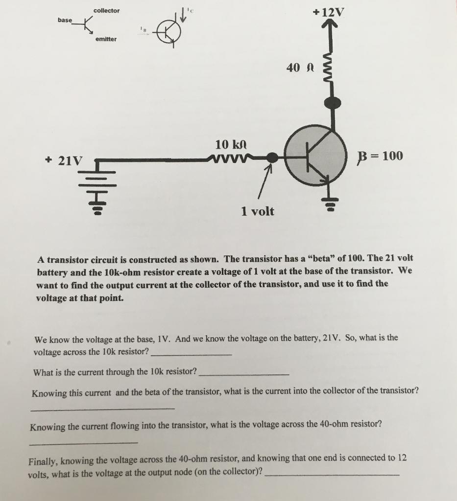 Solved Collector Ic 12v Base Emitter 40 A 10 Kl 100 Photo Transistor Circuit 21v 1 Volt