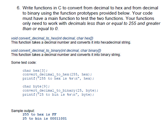 Solved: 6  Write Functions In C To Convert From Decimal To