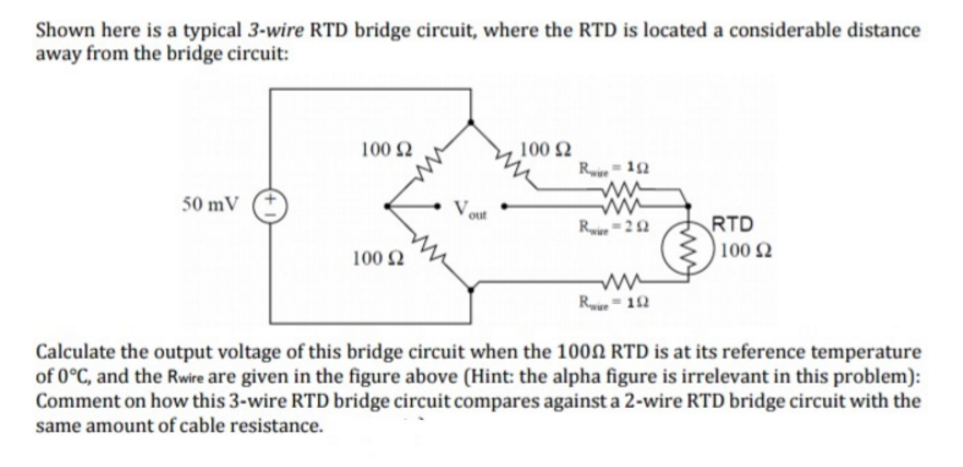 solved shown here is a typical 3 wire rtd bridge circuit rh chegg com 3 Wire 100 Ohm RTD Sensor Three Wire RTD Wiring
