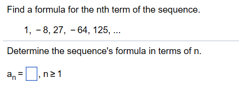 Solved Find A Formula For The Nth Term Of The Sequence 1