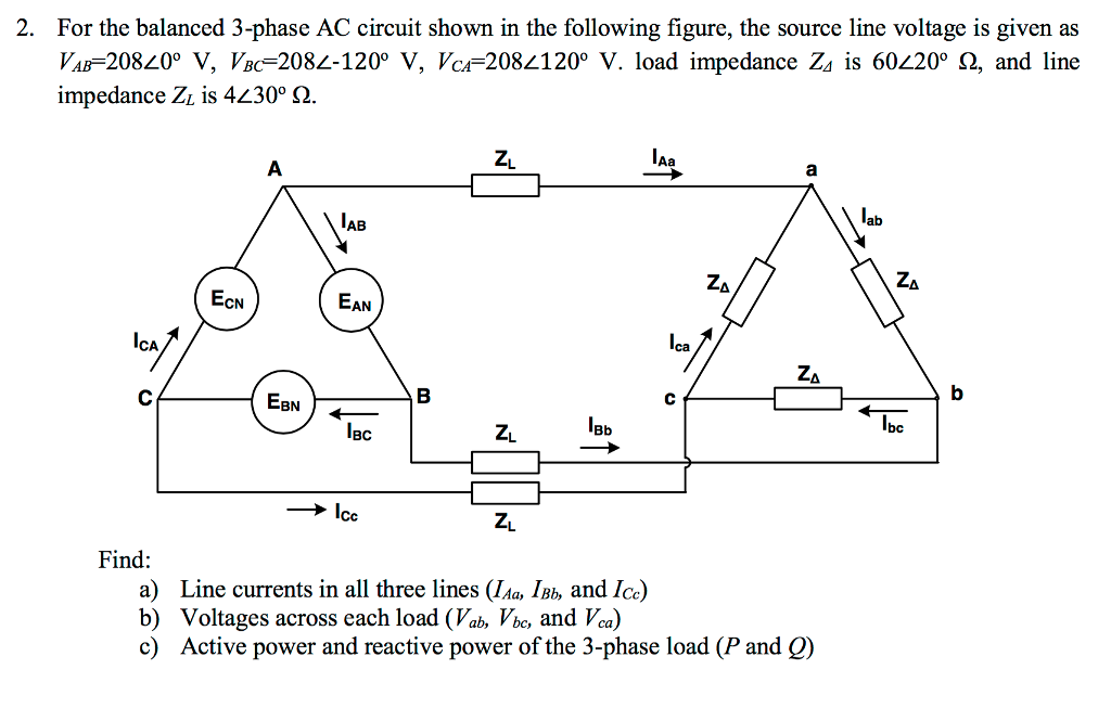 Solved: 2. For The Balanced 3-phase AC Circuit Shown In Th ...