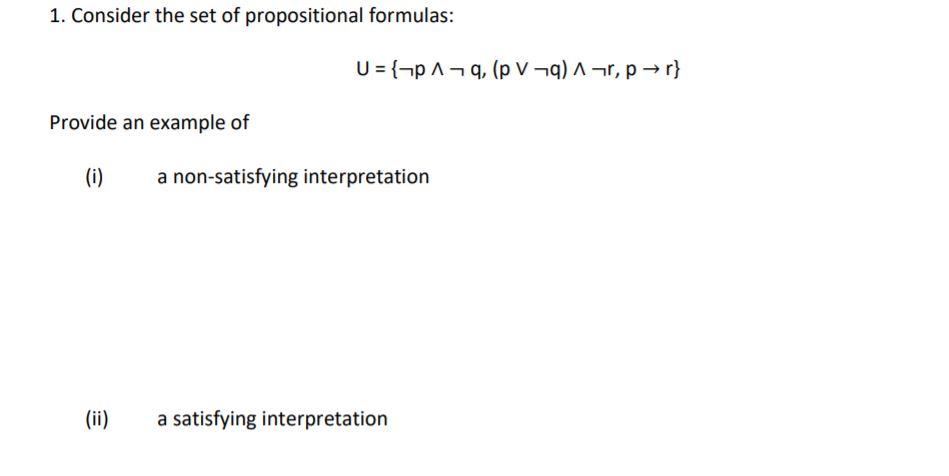 Solved 1 Consider The Set Of Propositional Formulas R