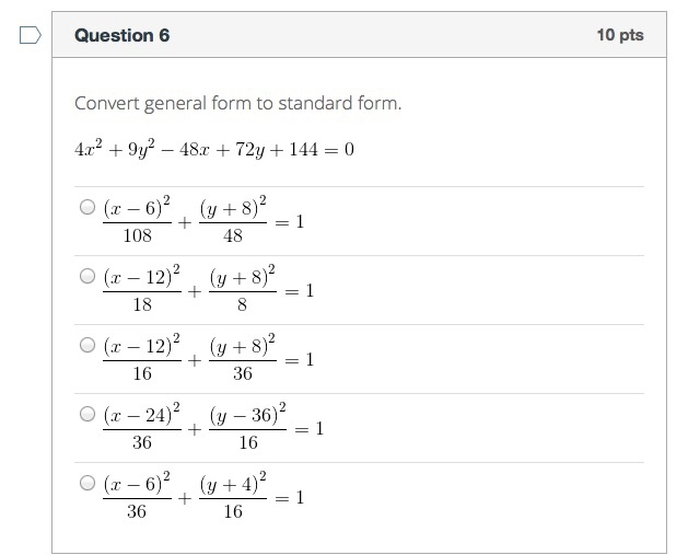 Solved Convert General Form To Standard Form 4x2 9y2