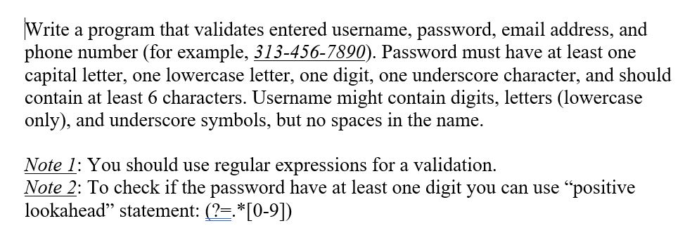 Solved: Write A Program That Validates Entered Username, P