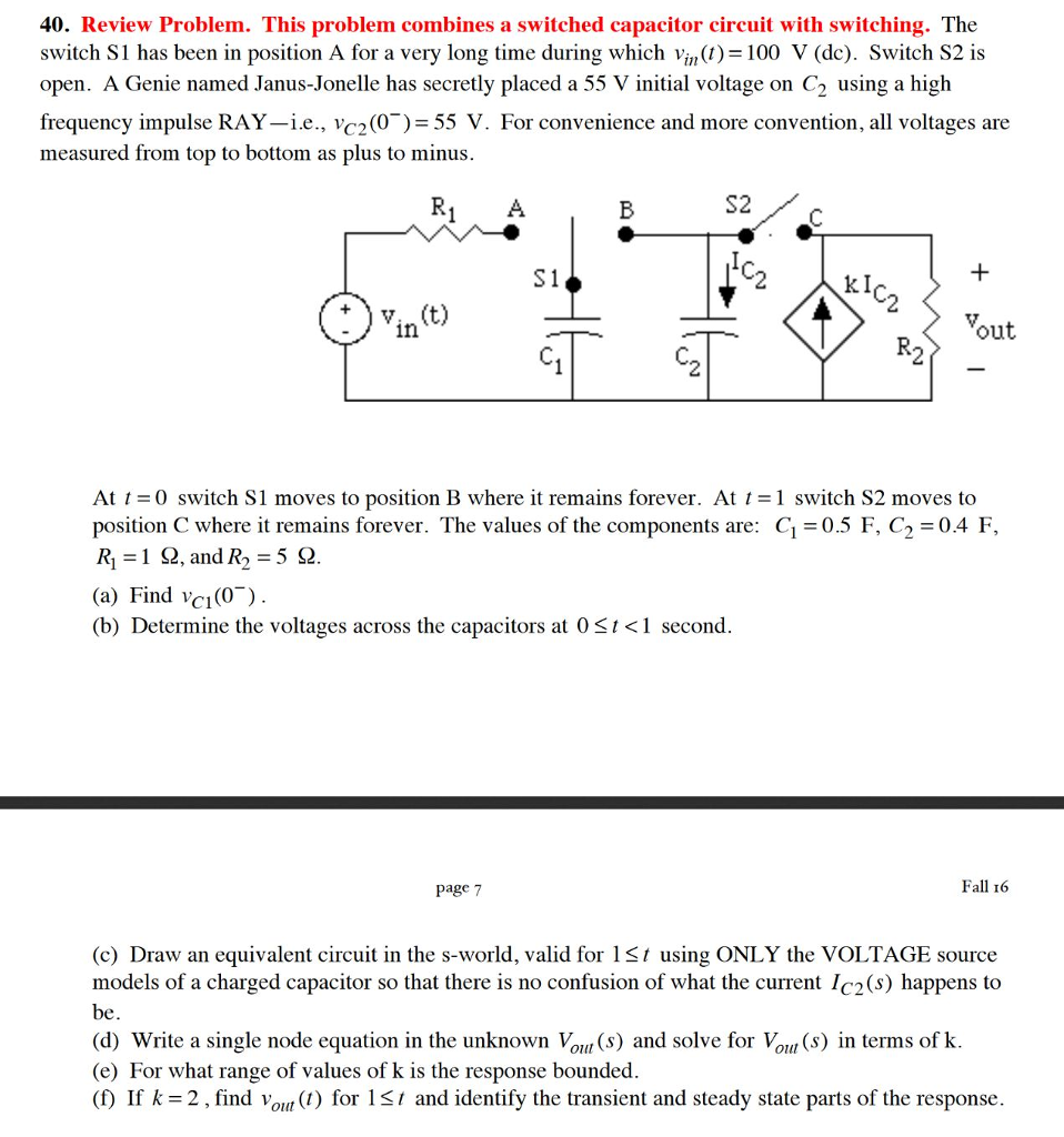 This Problem Combines A Switched Capacitor Circuit Capacitorcircuit Question With Switching The Switch S1 Has Been In Posi