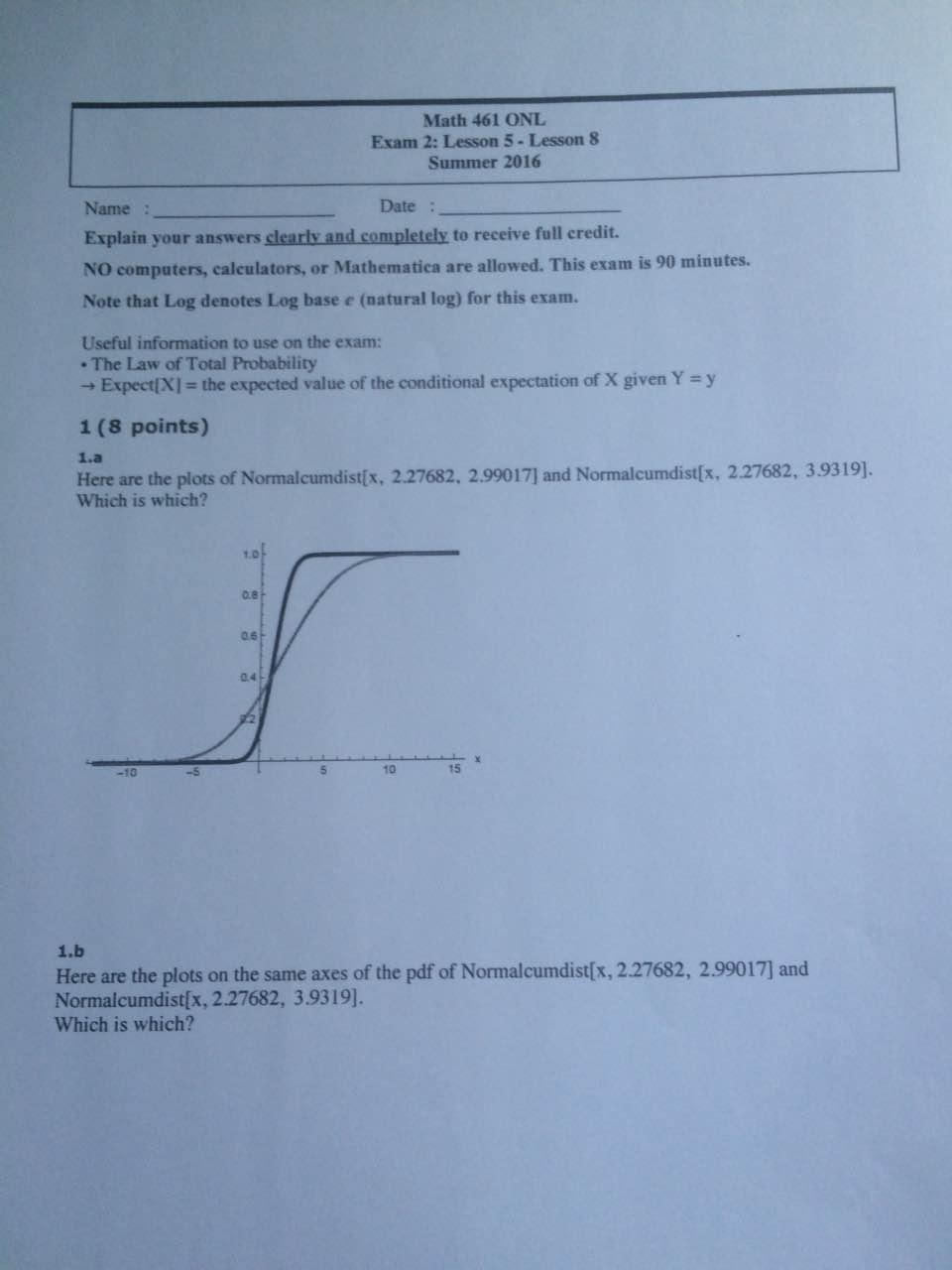 Solved: Math 461 ONL Exam 2: Lesson 5- Lesson 8 Summer 201 ...