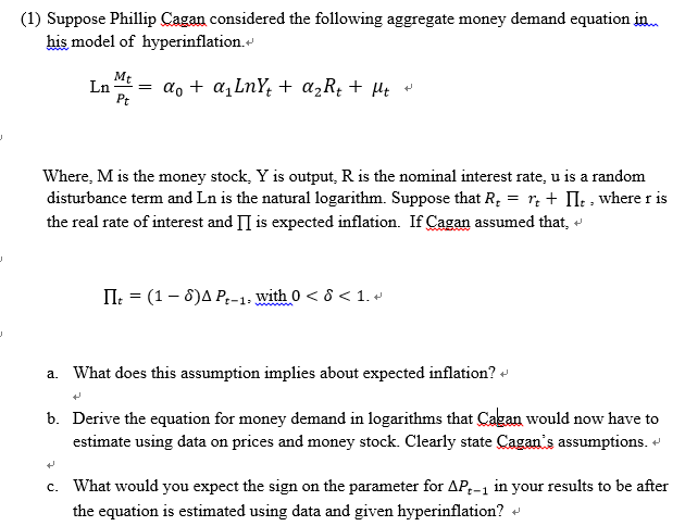 1) Suppose Phillip Cagan Considered The Following      Chegg com
