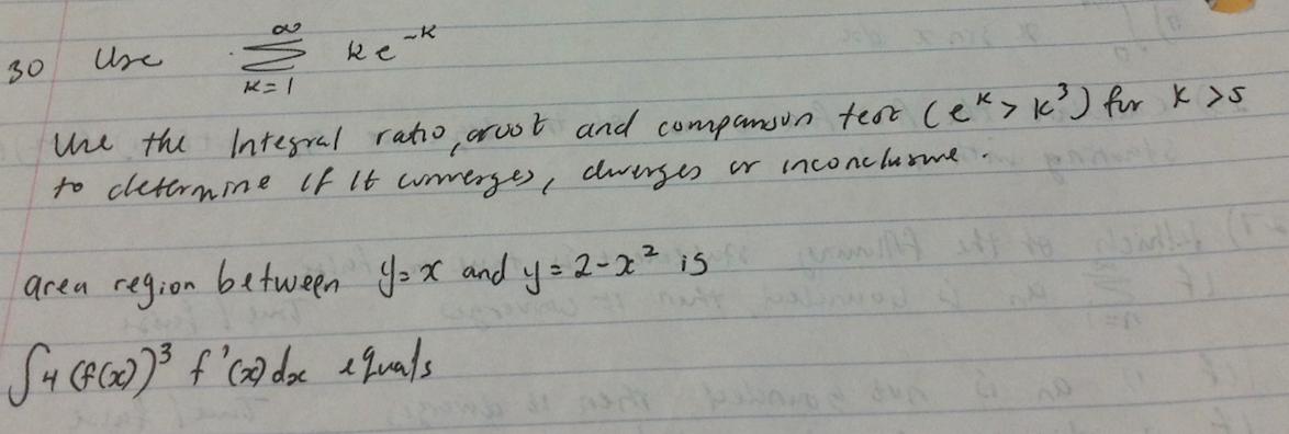 Solved: 30 Use Sigma K=1 To Infinite Ke^-K Use The Integra...   Chegg.com