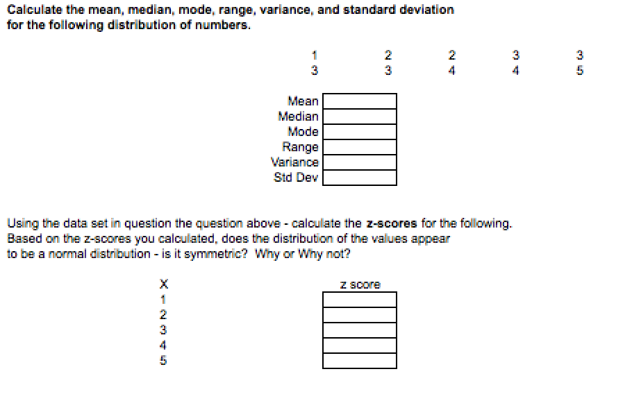 Solved Calculate The Mean, Median, Mode, Range, Variance